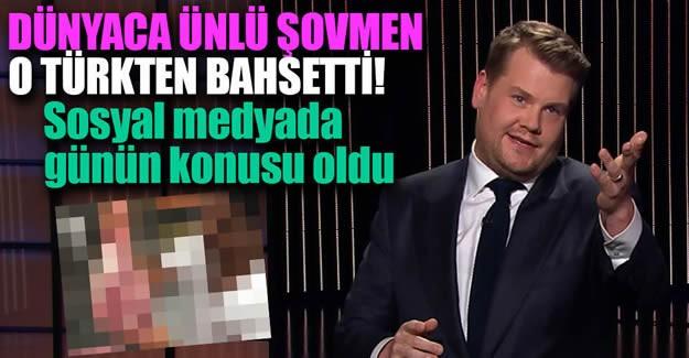 Dünyaca ünlü şovmen o Türk'ten bahsedince...
