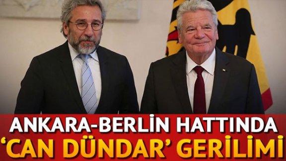 Ankara-Berlin hattında 'Can Dündar' gerilimi