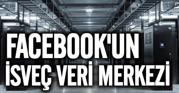 Facebook'un İsveç'teki veri merkezinin fotoğrafları paylaşıldı