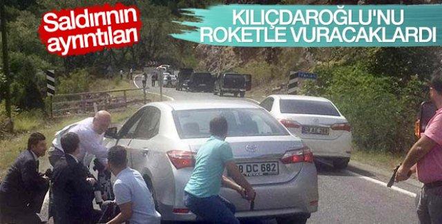 Kılıçdaroğlu'nun konvoyuna roketle vuracaklardı