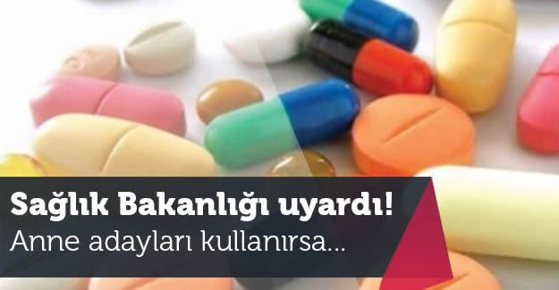 Sağlık Bakanlığı'ndan o ilaç hakkında kritik uyarı