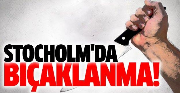 Stockholm'da bıçaklanma
