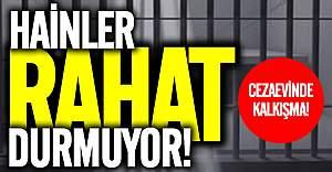 FETÖ'cü hainler cezaevinde de rahat durmuyor!