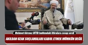 Görmez'den Avrupa'da Diyanet görevlilerine 'casusluk' suçlamasına tepki