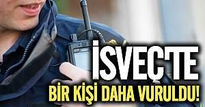 İsveç'te saldırılar sürüyor bir kişi daha vuruldu!