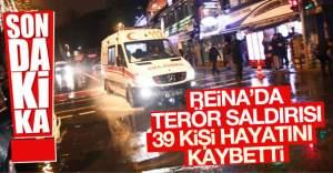 Ortaköy'deki Reina'da terör saldırısı
