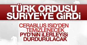 Türk Ordusu Suriye'ye Girdi