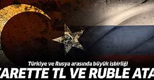 Türkiye ve Rusya arasında büyük işbirliği