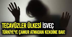 Türkiye'ye ahlak dersi vermeye çalışan İsveç'te her ay yüze yakın tecavüz oluyor