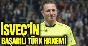 UEFA'dan İsveç'teki Türk hakemine görev