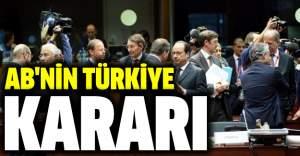 İşte AB zirvesinden çıkan Türkiye kararı!
