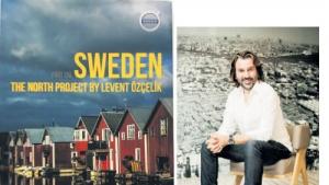Türk gazetecisinin gözünden muhteşem İsveç