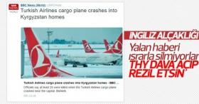 Kırgızistan'da düşen uçağın THY ile alakası yok