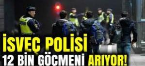 İsveç'te 12 bin göçmen aranıyor
