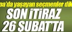 Seçmen listelerine son itiraz 26 Şubat