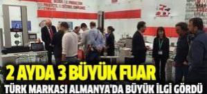 Türk Markası 2 Ayda 3 büyük fuarda büyük ilgi gördü