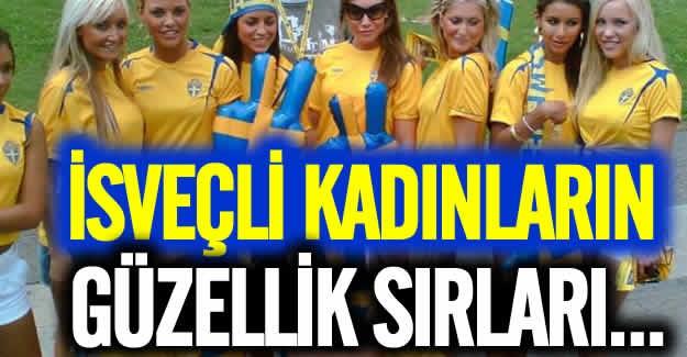 Dünyanın en güzel kadınları arasında önemli bir yere sahip olan İsveçli kadınların güzellik sırları diğer ülkelerin güzellik sırlarından daha farklı...  İşte ülkelerin ve İsveçli kadınların güzellik sırları: