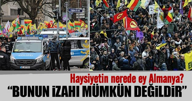 Türk yetkililerin toplantı ve miting yapmasını engelleyen Almanya'da PKK'nın eylem ve mitinglerine ses çıkarılmadı.