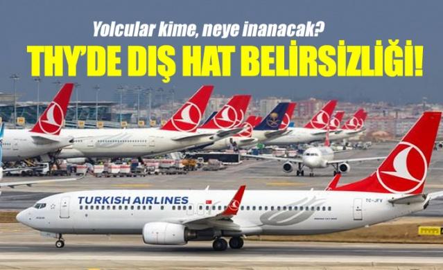 Türk Hava Yolları'nın dış hatlarla ilgili atacağı adımlar merak edilirken, THY yetkililerinin birbiriyle çelişen açıklamaları yolcuların kafasında soru işaretlerine neden oldu.  Normalleşme planları kapsamında 1 Haziran itibariyle iç hat uçuşlarına başlayan THY, dış hat uçuşları için ise henüz bir planlama yapmadı. Türk Hava Yolları Genel Müdürü Bilal Ekşi, dün attığı twette dış hat uçuşlarının alınan ve verilen izinlere göre belirleneceğini ifade ederek, yolcuların biraz da sabretmeleri gerektiğini belirtmişti.