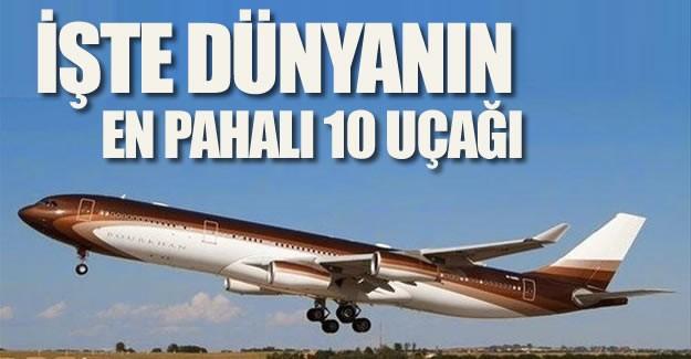 Dünyanın en pahalı 10 uçağının fiyatları da tasarımları da dudak uçuklatıyor.