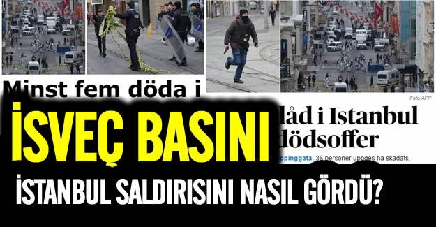 İstanbul'daki canlı bomba saldırısı İsveç basınına böyle yansıdı. İşte atılan manşet ve başlıklar.