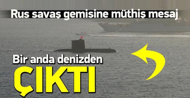 Boğaz'dan Omzunda füze olan bir askerle geçiş yaparak kriz çıkaran Rus savaş gemisi bir denizaltı kontrolünde İstanbul Boğazı'ndan geçti.