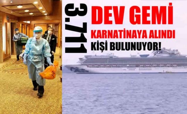 3 bin 711 kişinin bulunduğu dev Japon yolcu gemisi coronavirus nedeniyle Yokohama dışındaki bir sahilde karantinaya alındı.
