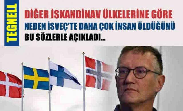 İskandinav komşularımıza kıyasla İsveç'te covid-19'dan daha fazla insan öldü. Bununla ilgili eleştirilerin odağında olan İsveç'teki uygulamalar olduğu konusunda tüm komşu ülkeler hem fikirken, Devlet epidemiyoloğu Anders Tegnell, virüsün İsveç'e diğer komşulara göre daha etken gelmesi ve risk grubu olan yaşlılara karşı diğer ülkelere göre daha yavaş önlem alınması nedeniyle olabileceğini dile getirerek, sonucun nasıl biteceğine odaklanacağız ve bunu zaman gösterecek diyerek, virüsle mücadele konusunda doğru yolda olduklarının altını çizdi.