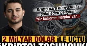 Kripto Tosuncuk: 2 milyar $ ile uçtu