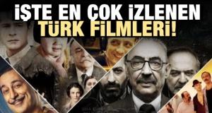 Türk sinemasının en çok izlenen filmleri
