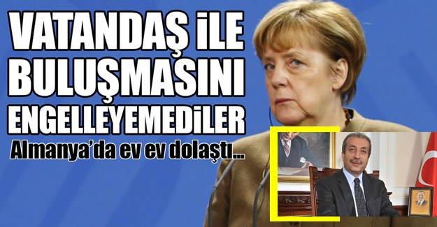 Almanya'daki yasaklar, Eker'in vatandaşlarla buluşmasını engelleyemedi!