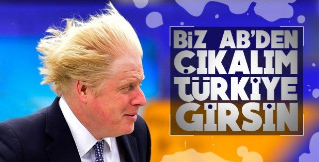 Boris Johnson Türkiye'nin AB üyesi olmasını istiyor