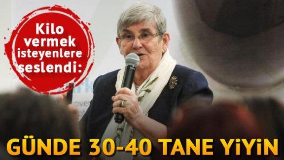 Canan Karatay herkese tavsiye etti: Her gün 30-40 tane yenmeli