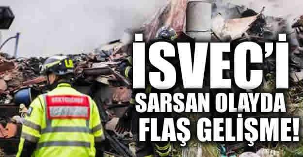 İsveç'i sarsan olayda flaş gelişme