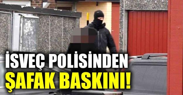İsveç'te polisinden şafak baskınları 10 kişi gözaltında