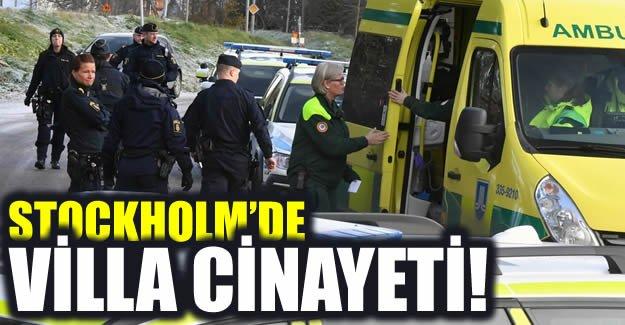 Stockholm'de Villa cinayeti!