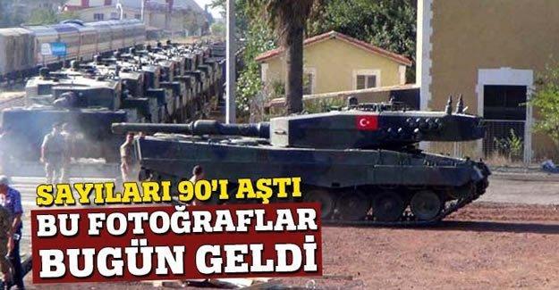 Tanklar taşınıyor! Sayıları 90'ı aştı