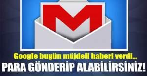 Gmail ile para gönderip alabilirsiniz!