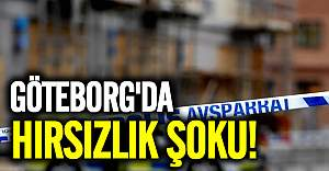 Göteborg'da hırsızlık şoku