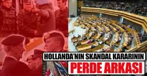Hollanda'nın skandal kararının perde arkası