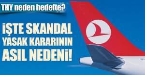İşte ABD'nin Türkiye yasağının arkasındaki asıl neden!