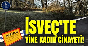 İsveç'te bir kadın cinayeti daha!