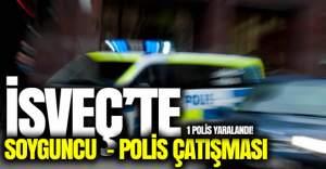 İsveç'te soyguncu - polis çatışması