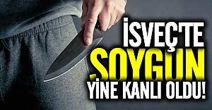 İsveç'te yine soygun iki kişi bıçaklandı!