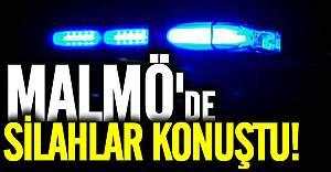 Malmö'de silahlar konuştu!