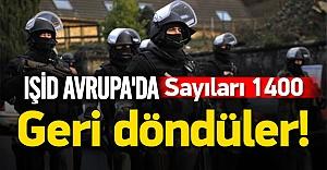 1400 IŞİD'ci Avrupa'yı tehdit ediyor