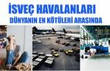 İsveç'in Havaalanları en kötüler arasında