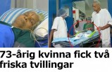 73 yaşındaki kadın ikiz doğurdu