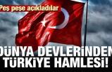 Dünya devlerinden Türkiye hamlesi! Peş peşe açıkladılar