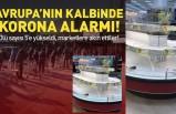 Avrupa'da Koronavirüs korkusu! Marketler yağmalanıyor!